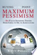 Buying at the Point of Maximum Pessimism Pdf/ePub eBook