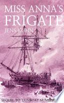 Free Miss Anna's Frigate Book