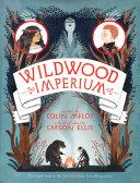 Wildwood Imperium Book