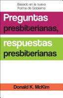 Presbyterian Questions, Presbyterian Answers, Spanish Edition