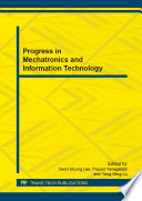 Progress in Mechatronics and Information Technology