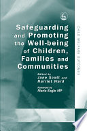 Safeguarding And Promoting The Well Being Of Children Families And Communities
