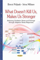 What Doesn T Kill Us Makes Us Stronger