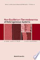 Non equilibrium Thermodynamics of Heterogeneous Systems