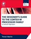 The Designer's Guide to the Cortex-M Processor Family