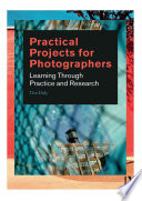 Practical Projects for Photographers
