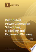 Distributed Power Generation Scheduling  Modelling and Expansion Planning