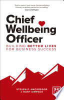 """""""Chief Wellbeing Officer"""" by Steven P. MacGregor, Rory Simpson"""