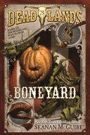 Deadlands: Boneyard Pdf/ePub eBook