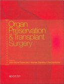 Organ Preservation and Transplant Surgery Book