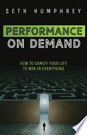 Performance on Demand