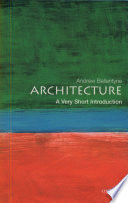 Architecture  A Very Short Introduction