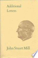 Additional Letters of John Stuart Mill