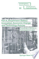 Innovation Economic Change And Technology Policies