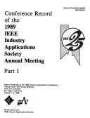 Conference Record of the 1989 IEEE Industry Applications Society Annual Meeting