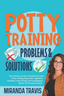 Potty Training Problems and Solutions