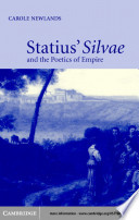 Statius  Silvae and the Poetics of Empire