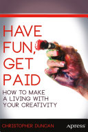 Have Fun  Get Paid