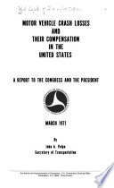 Motor Vehicle Crash Losses and Their Compensation in the United States Book
