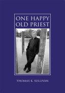 One Happy Old Priest ebook