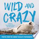 Wild and Crazy