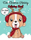 Cute Christmas Holiday Coloring Book For Adults 49+