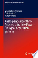Analog And Algorithm Assisted Ultra Low Power Biosignal Acquisition Systems Book PDF