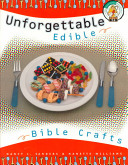 Unforgettable Edible Bible Crafts