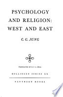 The Collected Works of C. G. Jung: Psychology and religion, West and East