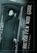 British Film Noir Guide