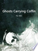 Ghosts Carrying Coffin