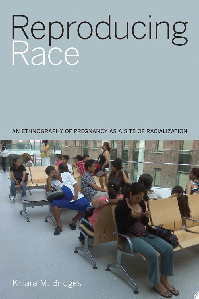 Reproducing Race