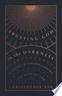 Trusting God in the Darkness