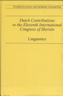 Dutch Contributions to the Eleventh International Congress of Slavists  Bratislava  August 30 September 9  1993  Linguistics