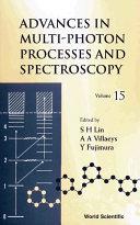 Advances in Multi photon Processes and Spectroscopy