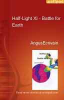 Half Light XI   Battle for Earth