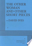 The Other Woman and Other Short Pieces Book
