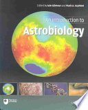"""An Introduction to Astrobiology"" by Iain Gilmour, Mark A. Sephton, Andrew Conway, The Open University, Barrie W. Jones, David A. Rothery"