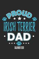 Proud Irish Terrier Dad Calendar 2020