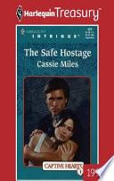 The Safe Hostage