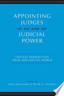 Appointing Judges In An Age Of Judicial Power