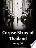 Read Online Corpse Stroy of Thailand Epub