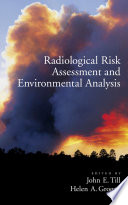 Radiological Risk Assessment and Environmental Analysis Book