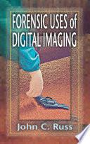 Forensic Uses of Digital Imaging Book