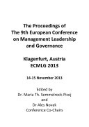 ECMLG2013 Proceedings For the 9th European Conference on Management Leadership and Governance