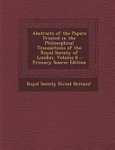 Abstracts Of The Papers Printed In The Philosophical Transactions Of The Royal Society Of London Volume 6 Primary Source Edition