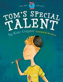 Tom s Special Talent
