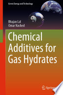 Chemical Additives For Gas Hydrates Book PDF