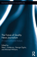 The Future of Quality News Journalism [Pdf/ePub] eBook