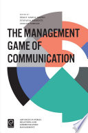 The Management Game Of Communication